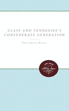 Class and Tennessee's Confederate Generation