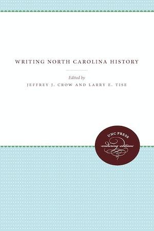 Writing North Carolina History