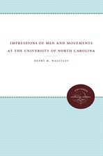 Impressions of Men and Movements at the University of North Carolina