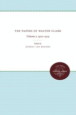 The Papers of Walter Clark