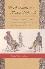 Creek Paths and Federal Roads