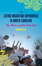 The Latino Migration Experience in North Carolina