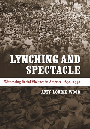 Lynching and Spectacle