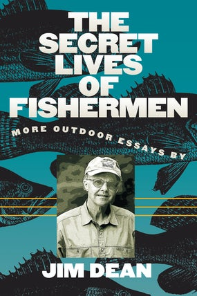 The Secret Lives of Fishermen