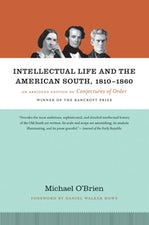 Intellectual Life and the American South, 1810-1860