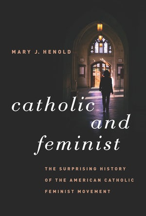 Catholic and Feminist