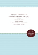 Stalinist Planning for Economic Growth, 1933-1952
