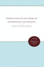 Introduction to the Theory of Determinants and Matrices