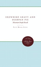 Snowbird Gravy and Dishpan Pie