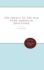 The Impact of the War upon American Education