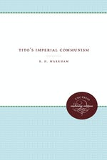 Tito's Imperial Communism
