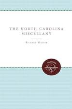 The North Carolina Miscellany