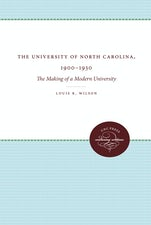 The University of North Carolina, 1900-1930