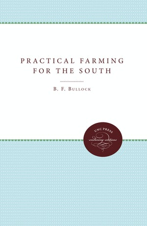 Practical Farming for the South
