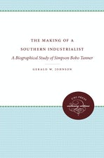 The Making of a Southern Industrialist