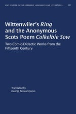 Wittenwiler's Ring and the Anonymous Scots Poem Colkelbie Sow