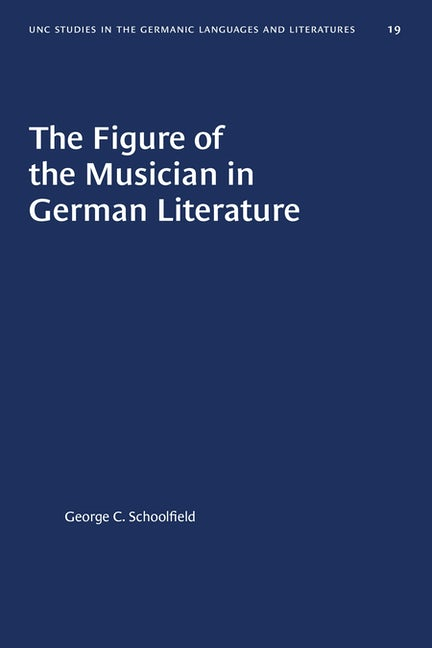 The Figure of the Musician in German Literature