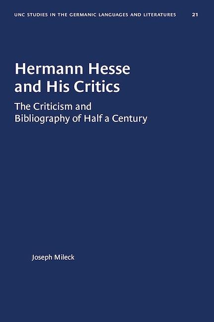 Hermann Hesse and His Critics