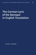 The German Lyric of the Baroque in English Translation