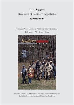 No Sweat: Memories of Southern Appalachia