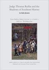 Judge Thomas Ruffin and the Shadows of Southern History
