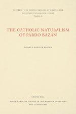 The Catholic Naturalism of Pardo Bazán