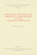 Formulaic Diction and Thematic Composition in the Chanson de Roland