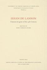 Jehan de Lanson, Chanson de Geste of the XIII Century