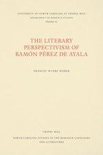 The Literary Perspectivism of Ramón Pérez de Ayala