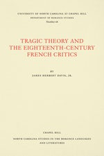 Tragic Theory and the Eighteenth-Century French Critics
