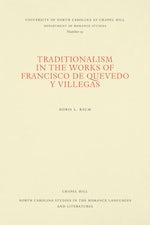 Traditionalism in the Works of Francisco de Quevedo y Villegas