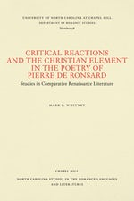 Critical Reactions and the Christian Element in the Poetry of Pierre de Ronsard