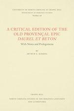A Critical Edition of the Old Provençal Epic Daurel et Beton