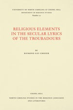 Religious Elements in the Secular Lyrics of the Troubadours
