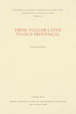 From Vulgar Latin to Old Provençal