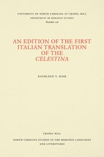 An Edition of the First Italian Translation of the Celestina