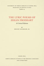 The Lyric Poems of Jehan Froissart