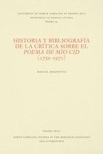 Historia y bibliografía de la crítica sobre el Poema de mío Cid (1750-1971)