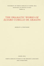 The Dramatic Works of Álvaro Cubillo de Aragón