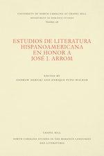 Estudios de literatura hispanoamericana en honor a José J. Arrom