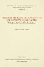 Figures of Repetition in the Old Provençal Lyric