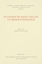 Octavien de Saint-Gelais: Le Séjour d'honneur