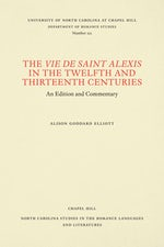 The Vie de Saint Alexis in the Twelfth and Thirteenth Centuries