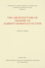 The Architecture of Imagery in Alberto Moravia's Fiction