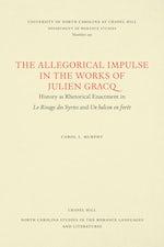 The Allegorical Impulse in the Works of Julien Gracq