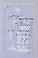Mannerism and Baroque in Seventeeth-Century French Poetry