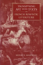 Transposing Art into Texts in French Romantic Literature