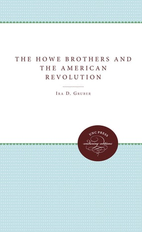 The Howe Brothers and the American Revolution