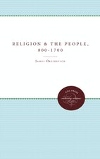 Religion and the People, 800-1700