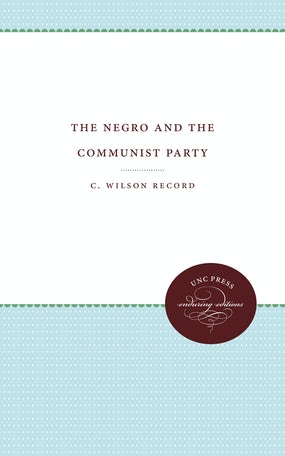 The Negro and the Communist Party